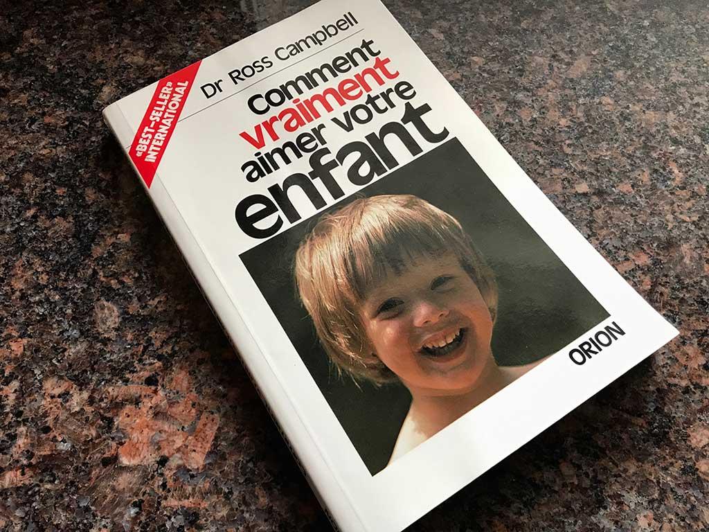 Livre Comment Vraiment aimer votre enfant