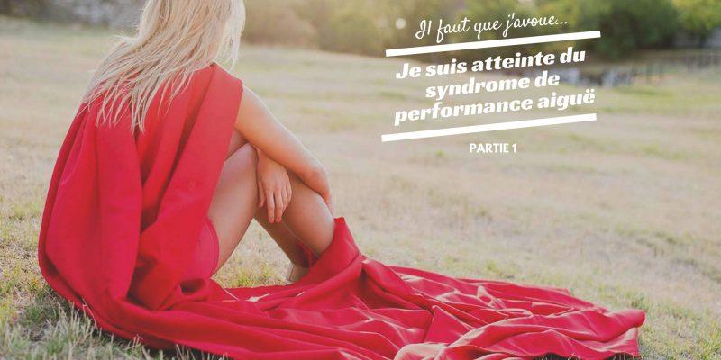 Syndrome de performance aigue